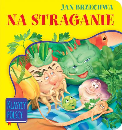 Na straganie - Jan Brzechwa | okładka