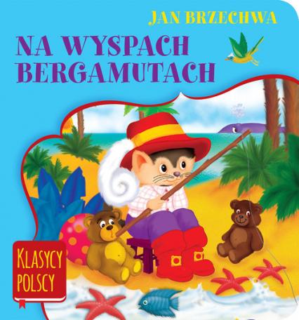 Na wyspach Bergamutach - Jan Brzechwa   okładka