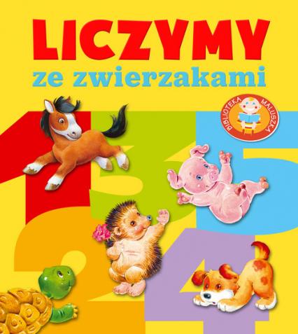 Liczymy ze zwierzakami. Biblioteka maluszka - Urszula Kozłowska | okładka