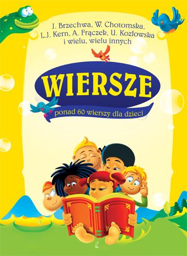 Wiersze. Ponad 60 wierszy dla dzieci - Opracowanie zbiorowe | okładka