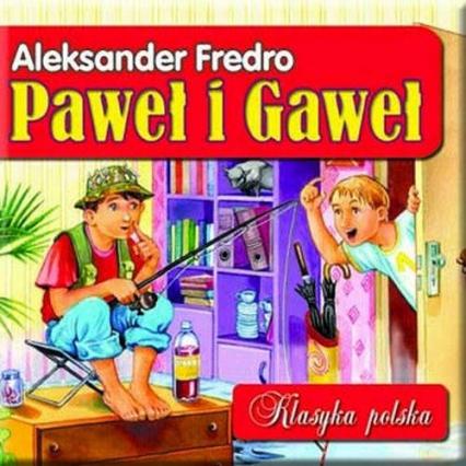 Paweł i Gaweł. Klasyka polska - Aleksander Fredro | okładka