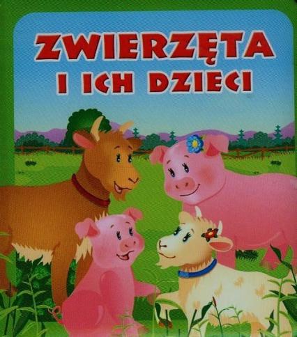 Zwierzęta i ich dzieci. Pianki - Urszula Kozłowska | okładka