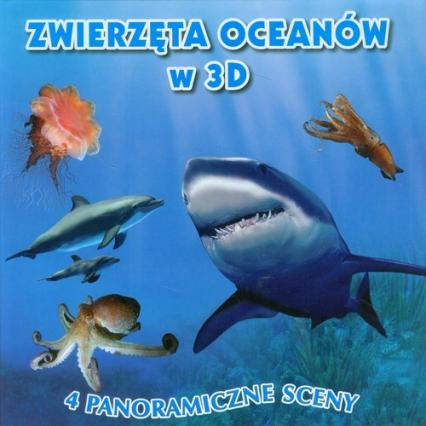 Zwierzęta oceanów 3D. 4 panoramiczne sceny -  | okładka