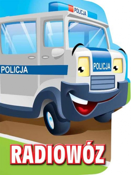 Radiowóz. Wykrojnik - Urszula Kozłowska | okładka