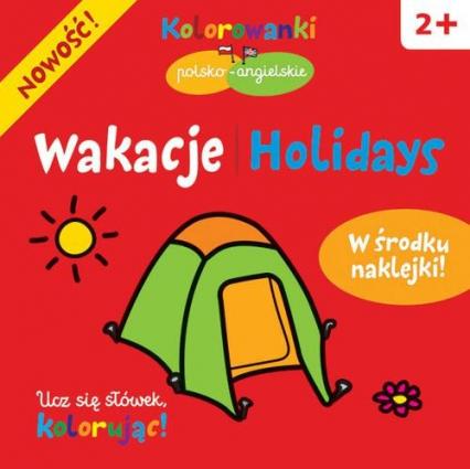 Wakacje. Kolorowanki polsko-angielskie z naklejkami -    okładka