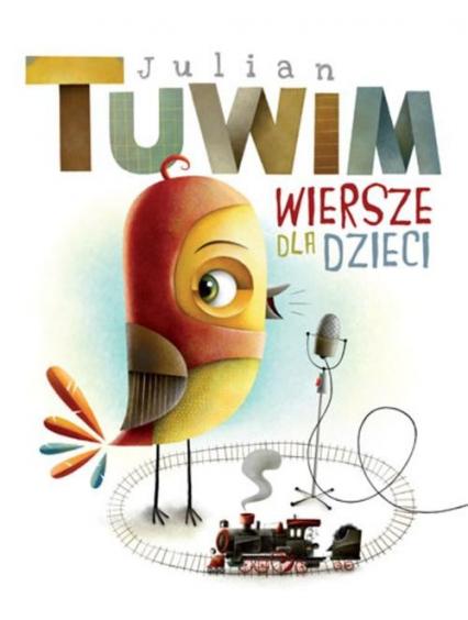 Wiersze dla dzieci - Julian Tuwim | okładka