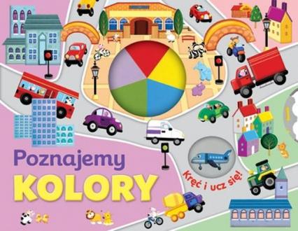 Poznajemy kolory. Kręć i ucz się!