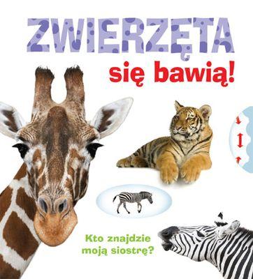Zwierzęta się bawią! - Opracowanie zbiorowe | okładka