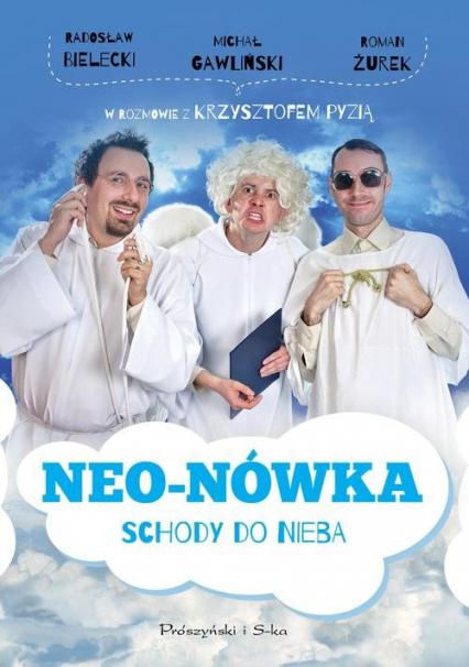 Neo-Nówka. Schody do nieba - Bielecki Radosław, Gawliński Michał, Żurek Ro | okładka