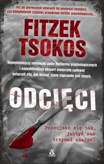 Odcięci - Fitzek Sebastian, Tsokos Michael | okładka