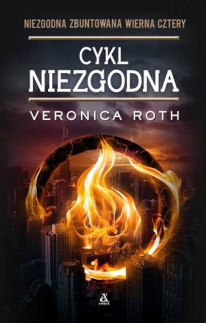 Cykl Niezgodna - Veronica Roth | okładka