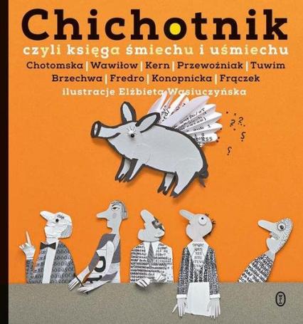 Chichotnik czyli księga śmiechu i uśmiechu - Barbara Gawryluk | okładka