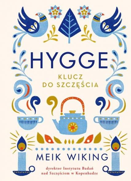 Hygge. Klucz do szczęścia - Meik Wiking | okładka