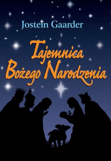 Tajemnica Bożego Narodzenia - Jostein Gaarder | okładka