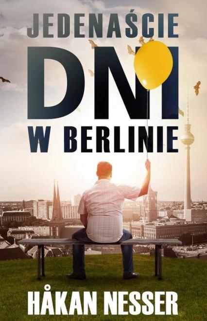 Jedenaście dni w Berlinie - Hakan Nesser | okładka