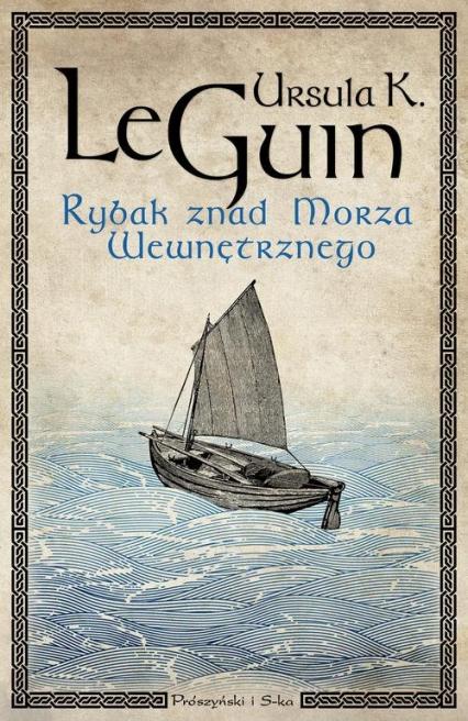 Rybak znad Morza Wewnętrznego - Le Guin Ursula K. | okładka
