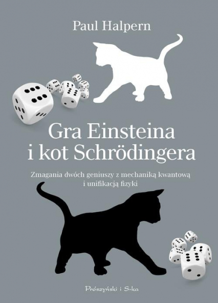 Gra Einsteina i kot Schrödingera - Paul Halpern | okładka