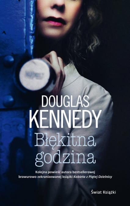 Błękitna godzina - Douglas Kennedy | okładka