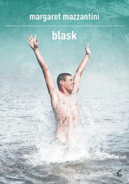 Blask - Margaret Mazzantini | okładka