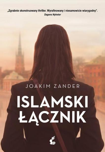 Islamski łącznik - Joakim Zander | okładka