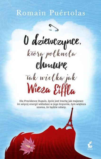 O dziewczynce, która połknęła chmurę tak wielką jak wieża Eiffla - Romain Puértolas | okładka