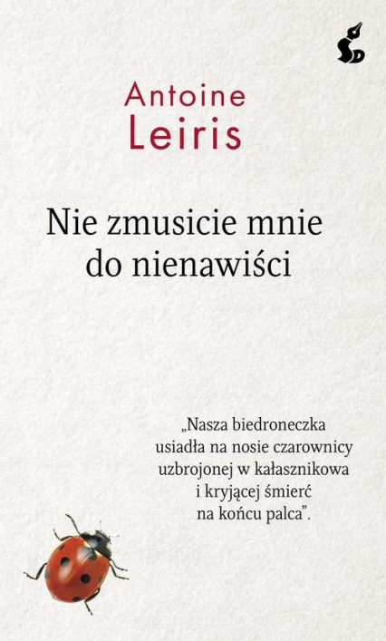 Nie zmusicie mnie do nienawiści - Antoine Leiris | okładka