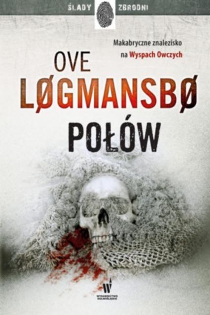 Połów - Logmansbo Ove, Mróz Remigiusz | okładka