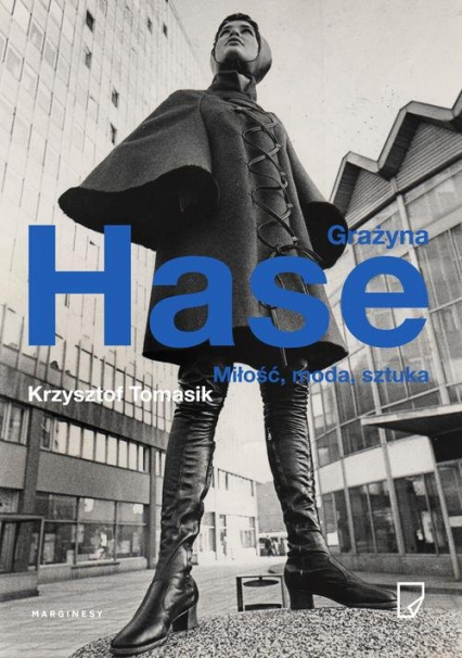 Grażyna Hase. Miłość, moda, sztuka - Krzysztof Tomasik | okładka