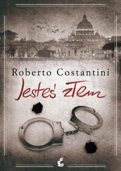 Jesteś złem - Roberto Costantini | okładka