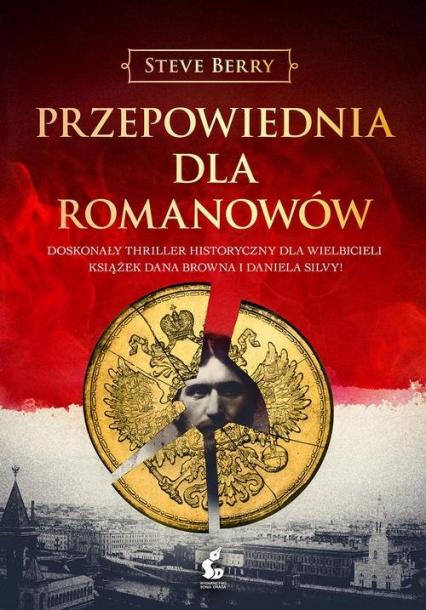 Przepowiednia dla Romanowów - Steve Berry | okładka