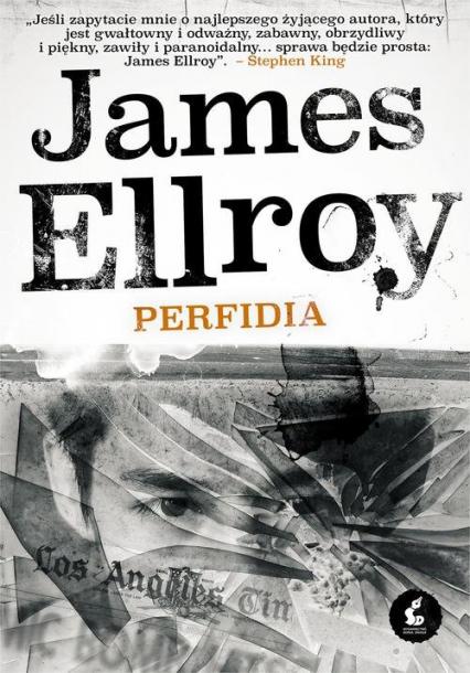 Perfidia - James Ellroy   okładka
