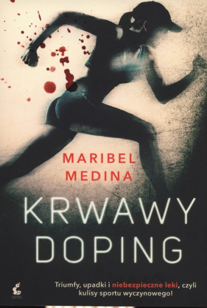 Krwawy doping - Maribel Medina | okładka