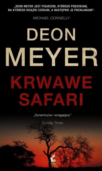 Krwawe safari - Deon Meyer | okładka