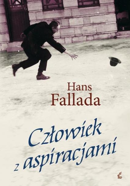 Człowiek z aspiracjami - Hans Fallada | okładka