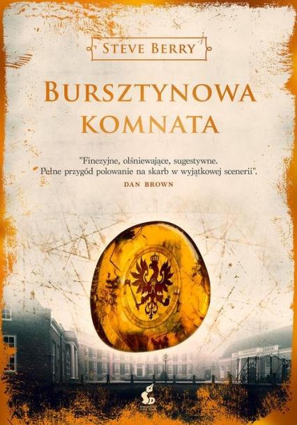 Bursztynowa Komnata - Steve Berry | okładka