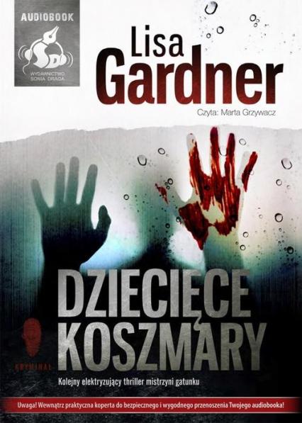 Dziecięce koszmary - Lisa Gardner | okładka
