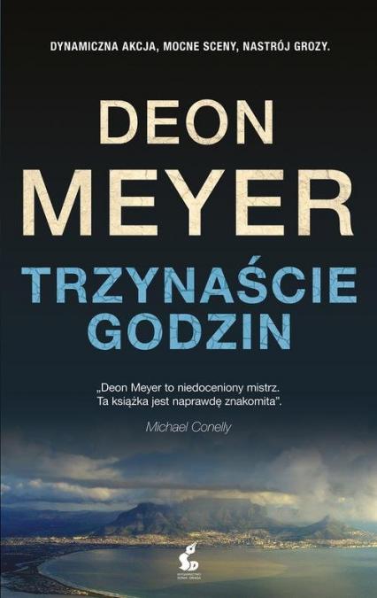 Trzynaście godzin - Deon Meyer | okładka