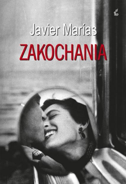 Zakochania - Javier Marías | okładka