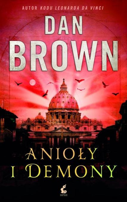 Anioły i demony - Dan Brown | okładka