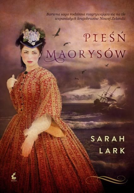 Pieśń Maorysów - Sarah Lark | okładka