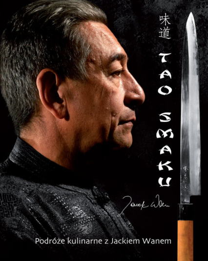 Tao smaku - Jacek Wan | okładka
