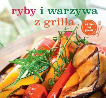 Ryby i warzywa z grilla -  | okładka