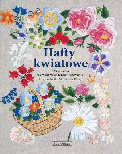 Hafty kwiatowe - Kirby Huguette, Kirby Clemence   okładka