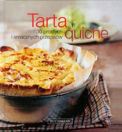 Tarta i quiche. 30 prostych i smacznych przepisów -  | okładka