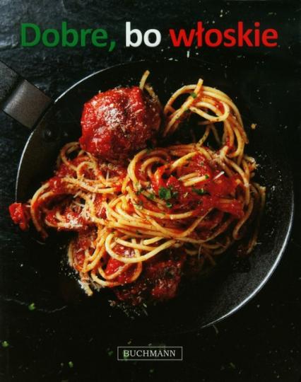 Dobre bo włoskie -  | okładka