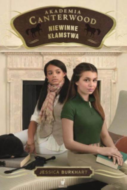 Akademia Canterwood 6. Niewinne kłamstwa - Jessica Burkhart | okładka