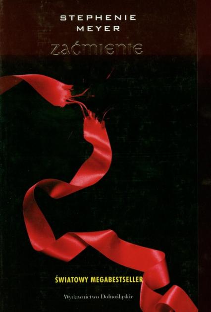 Zaćmienie - Stephenie Meyer | okładka