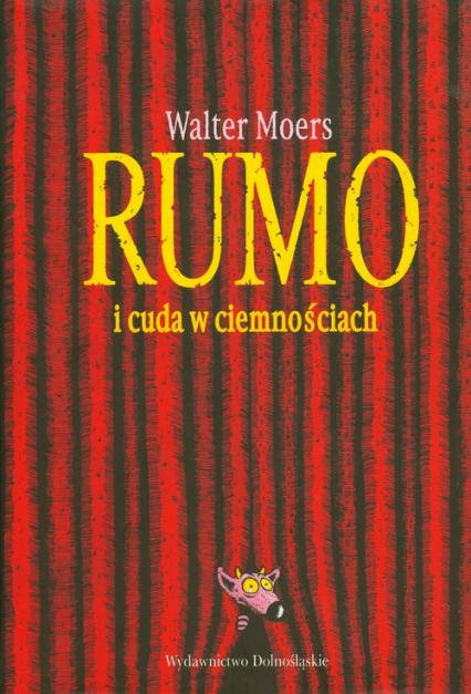 Rumo i cuda w ciemnościach - Walter Moers | okładka