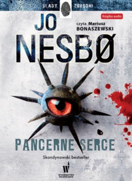 Pancerne serce - Jo Nesbo | okładka