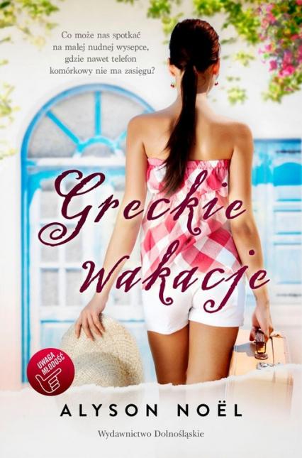 Greckie wakacje - Alyson Noel | okładka